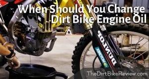 When Should I Change My 2 Stroke Dirt Bike Engine Oil